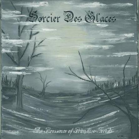 Sorcier des Glaces - The Puressence of Primitive Forests 2011