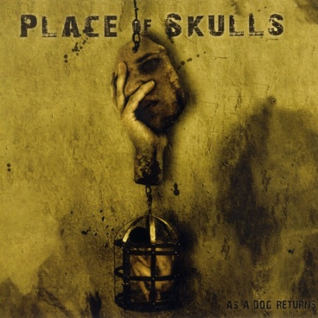 Place Of Skulls - As A Dog Returns 2010 (Lossless)