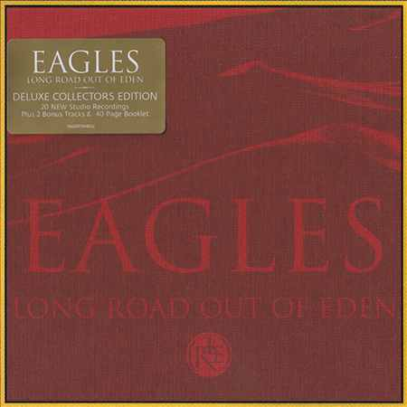 Eagles - Long Road Out Of Eden (Deluxe Collectors Edition) (2CD) 2007 (lossless)