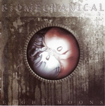 Biomechanical - Eight Moons 2003 (Lossless)