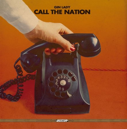 Gin Lady - Call the Nation 2015
