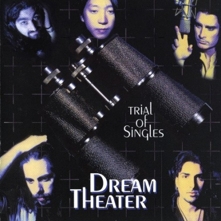 Dream Theater - Trial Of Singles 1998 (Lossless)
