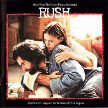 Eric Clapton - Rush (Original Soundtrack) 1992