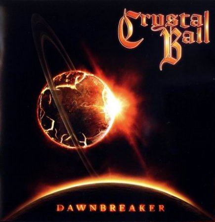 Crystal Ball - Dawnbreaker (Limited Edition) 2013 (Lossless)