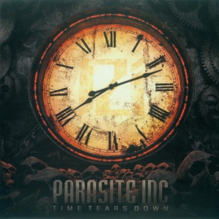 Parasite Inc. - Time Tears Down 2013 (Lossless)
