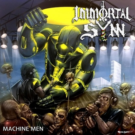 Immortal Sÿnn - Machine Men 2017
