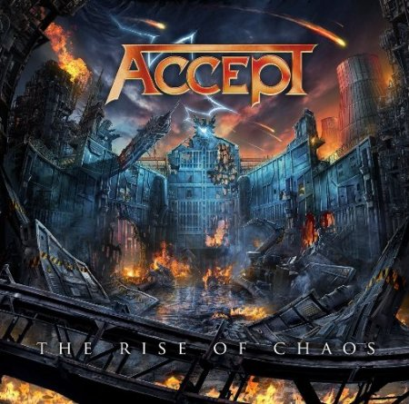 Accept - The Rise Of Chaos 2017 (LOSSLESS+MP3)