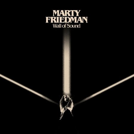 Marty Friedman - Wall Of Sound 2017