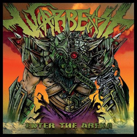 Warbeast - Enter The Arena 2017