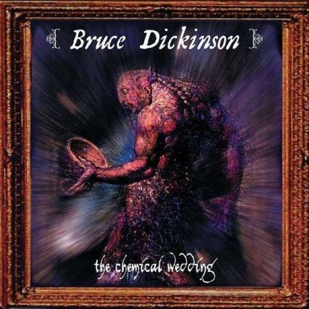 Bruce Dickinson - The Chemical Wedding 1998