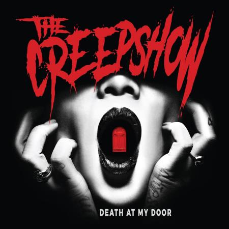 The Creepshow - Death at My Doo  2017