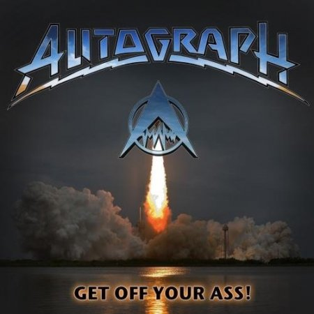 Autograph - Get Off Your Ass! (Japanese Edition) 2017