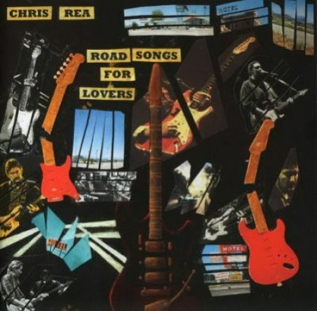 Chris Rea - Road Songs For Lovers 2017 (lossless)