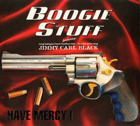 Boogie Stuff - Have Mercy! 2004 (Lossless + MP3)