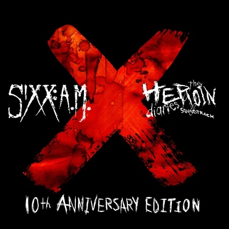 Sixx: A.M. - The Heroin Diaries Soundtrack (10th Anniversary Edition) 2017