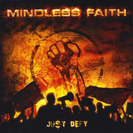 Mindless Faith - Just Defy 2012