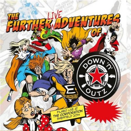 Down 'n' Outz - The Further Live Adventures of… 2017