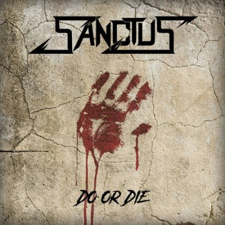 Sanctus - Do or Die  2017 (EP)