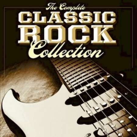 VA - The Complete Classic Rock Collection 2015