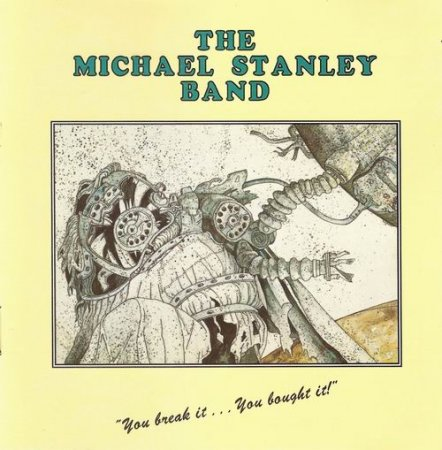 Michael Stanley Band - You Break It... You Bought It! 1975