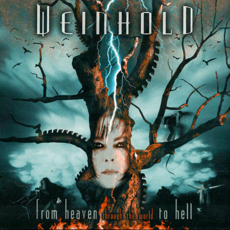 Weinhold - Heaven Through The World To Hell 2004