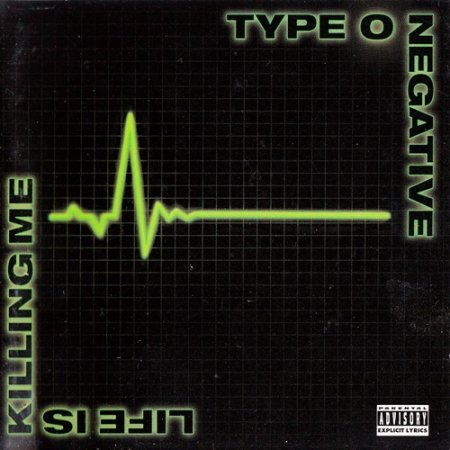 Type O Negative - Life Is Killing Me 2003 (Lossless)