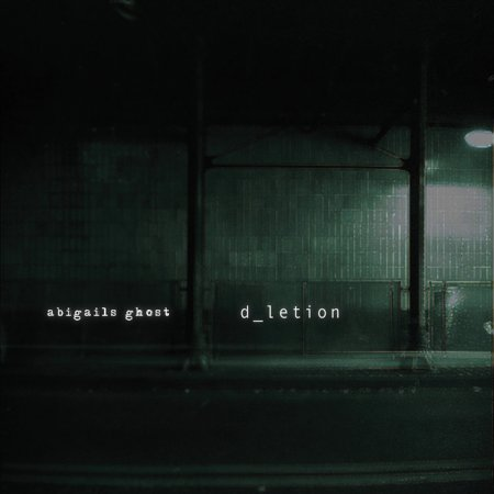 Abigail's Ghost - D_Letion 2009