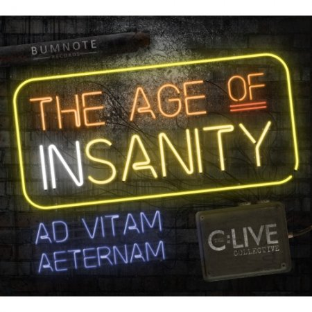 The C:Live Collective - The Age of Insanity 2018