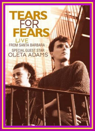 Tears For Fears-Live From Santa Barbara 2010 (VIDEO)