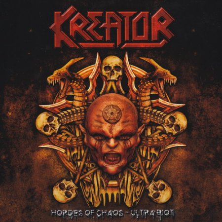 Kreator - Hordes Of Chaos - Ultra Riot 2010 [2CD] (Lossless)