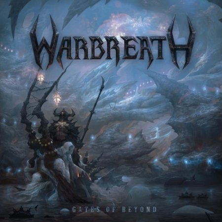 Warbreath - Gates Of Beyond  2013