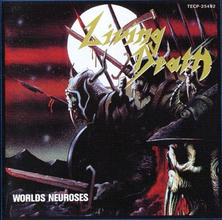 Living Death - Worlds Neuroses + Live 1990 [Japanese Edition] (Lossless)