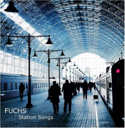 FUCHS - Station Songs  2018