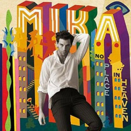 Mika - No Place In Heaven (Deluxe Edition) 2015