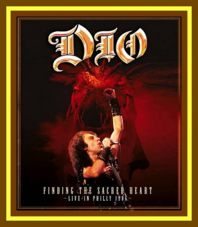 Dio – Finding The Sacred Heart 2013 (VIDEO)
