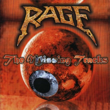 Rage - The Missing Tracks 2009 [2CD] (Lossless)