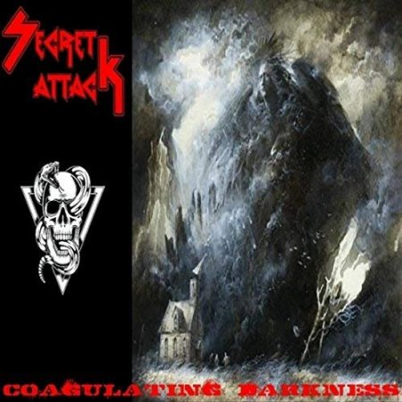 Secret Attack - Coagulating Darkness 2018