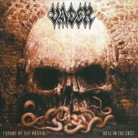 Vader - Future Of The Past II - Hell In The East 2015 (Lossless)