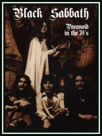 Black Sabbath - Paranoid In The 70's 2007 (VIDEO)
