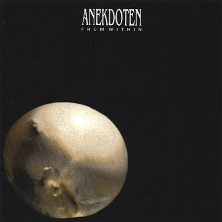 Anekdoten - From Within 1999 (Lossless)