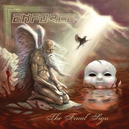 Enforce - The Final Sign 2014