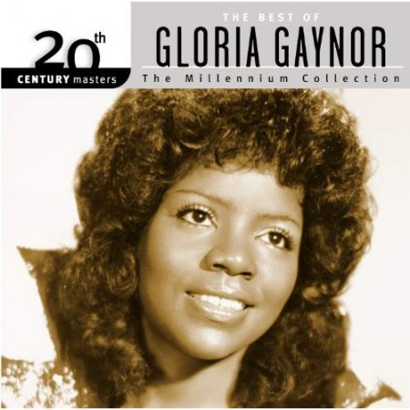 Gloria Gaynor - The Millenium Collection (The Best Of) - 2004