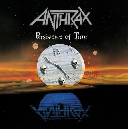 Anthrax - Persistence Of Time 1990 (2011 Japanese Edition) Lossless