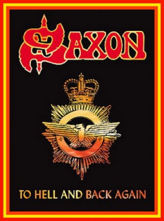 SAXON - To hell and back again 2007(VIDEO)