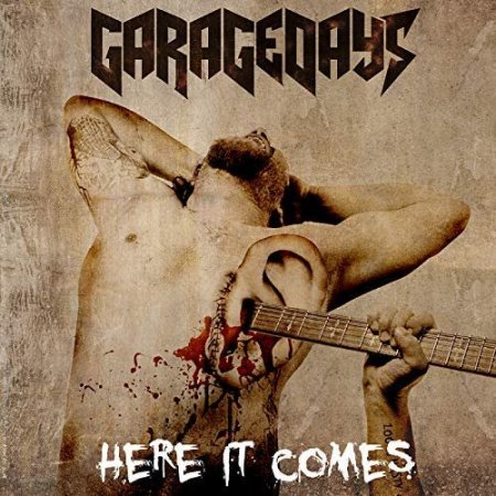 Garagedays - Here It Comes 2018