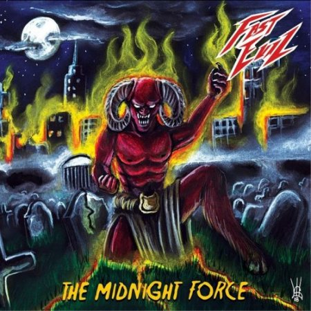 Fast Evil - The Midnight Force  2018