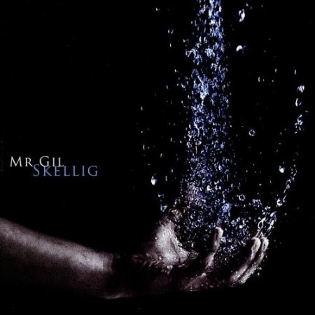 Mr Gil - Skellig 2010 (Lossless)