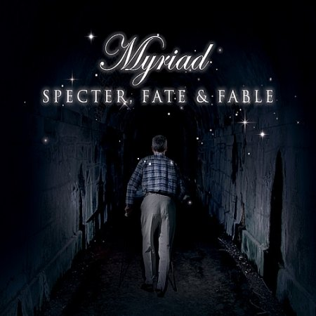 Myriad - Specter Fate & Fable 2012