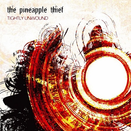 The Pineapple Thief - Tightly Unwound (2CD) 2008 (2013 Remastered) Lossless