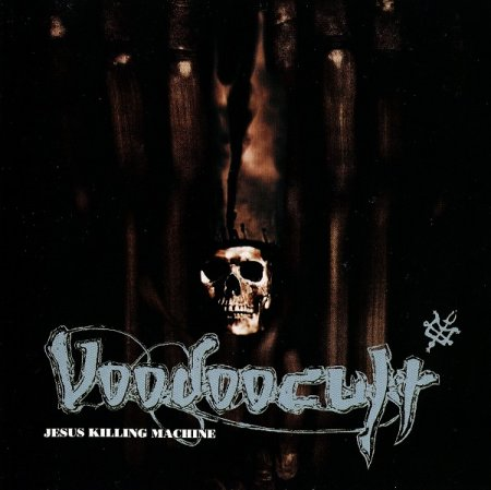 Voodoocult - Jesus Killing Machine 1994 (1995 Japanese Edition) Lossless